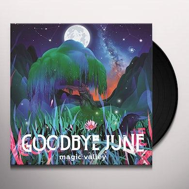 Goodbye June MAGIC VALLEY Vinyl Record