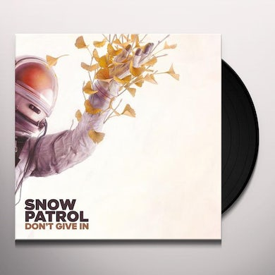 Snow Patrol DON'T GIVE IN / LIFE ON EARTH Vinyl Record