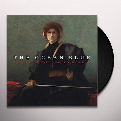 The Ocean Blue KINGS AND QUEENS / KNAVES AND THIEVES Vinyl Record