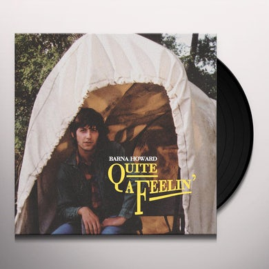 Barna Howard QUITE A FEELIN Vinyl Record