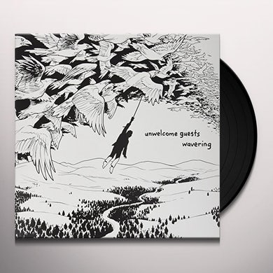 UNWELCOME GUESTS WAVERING Vinyl Record
