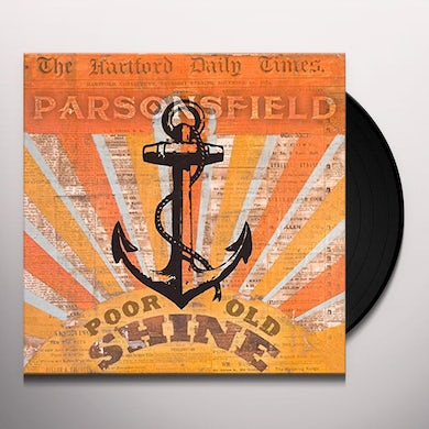 PARSONSFIELD POOR OLD SHINE / AFTERPARTY Vinyl Record