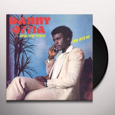 Danny Offia FUNK WITH ME Vinyl Record