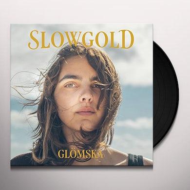 SLOWGOLD GLOMSKA Vinyl Record