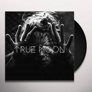 TRUE MOON Vinyl Record