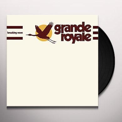 Grande Royale BREAKING NEWS Vinyl Record