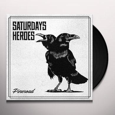 Saturdays Heroes PINE ROAD Vinyl Record