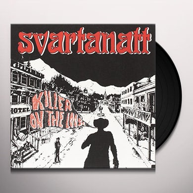 SVARTANATT KILLER ON THE LOOSE Vinyl Record