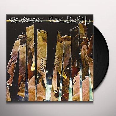 The Movements DEATH OF JOHN HALL D.Y. Vinyl Record
