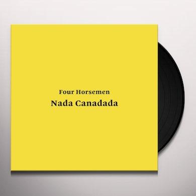 Four Horsemen NADA CANADADA Vinyl Record