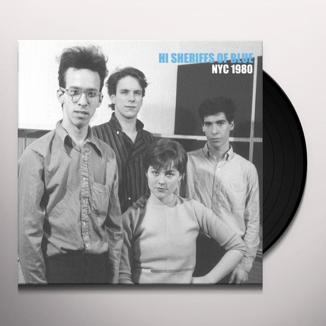 Hi Sheriffs Of Blue NYC 1980 Vinyl Record