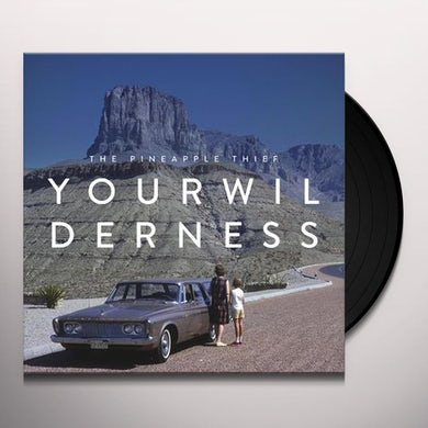 The Pineapple Thief YOUR WILDERNESS Vinyl Record