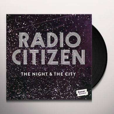 Radio Citizen NIGHT & CITY Vinyl Record