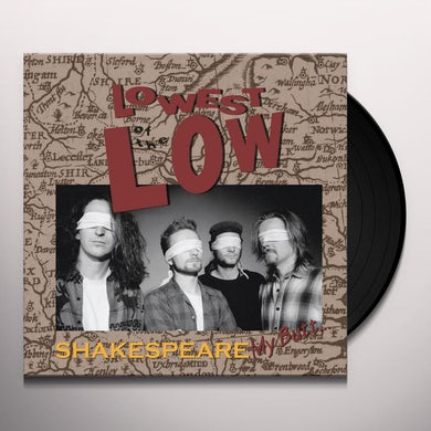 Lowest Of The Low SHAKESPEARE MY BOX Vinyl Record