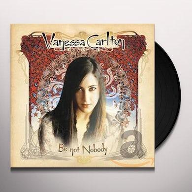 Vanessa Carlton BE NOT NOBODY Vinyl Record