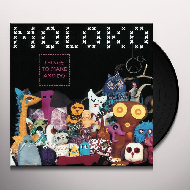 Moloko THINGS TO MAKE & DO Vinyl Record