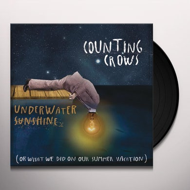 Counting Crows UNDERWATER SUNSHINE (OR WHAT WE DID ON OUR SUMMER) Vinyl Record