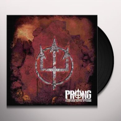 Prong CARVED INTO STONE Vinyl Record