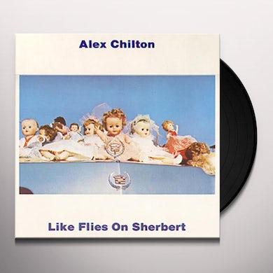 Alex Chilton LIKE FLIES ON SHERBERT Vinyl Record