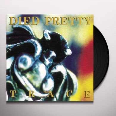 DIED PRETTY TRACE Vinyl Record