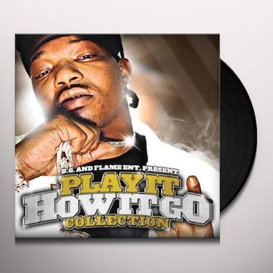 B.G. PLAY IT HOW IT GO Vinyl Record