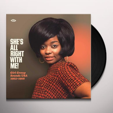 SHE'S ALL RIGHT WITH ME: GIRL GROUP SOUNDS USA Vinyl Record