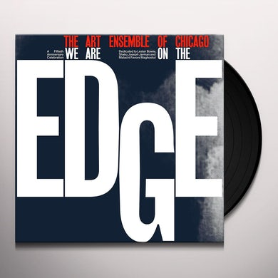 Art Ensemble Of Chicago We Are On The Edge Vinyl Record
