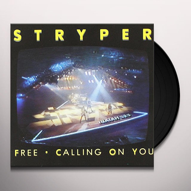 Stryper FREE / CALLING ON YOU Vinyl Record