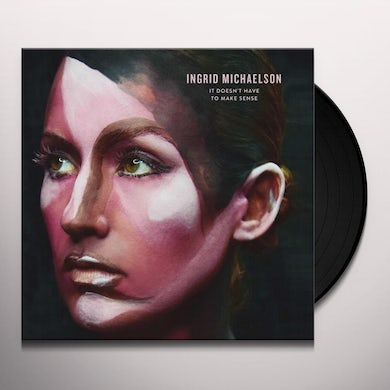 Ingrid Michaelson IT DOESN'T HAVE TO MAKE SENSE Vinyl Record
