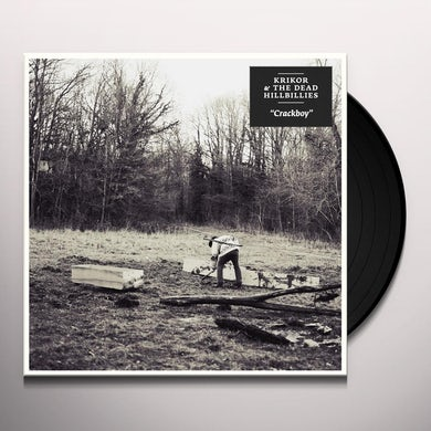 Krikor & The Dead Hillbillies CRACKBOY Vinyl Record