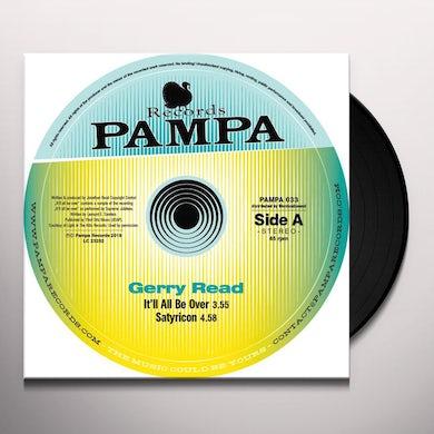 Gerry Read IT'LL ALL BE OVER (DJ KOZE) Vinyl Record