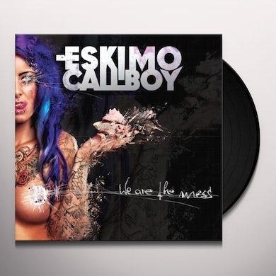 ESKIMO CALLBOY WE ARE THE MESS (GER) Vinyl Record