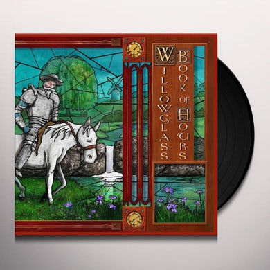 Willowglass BOOK OF HOURS Vinyl Record