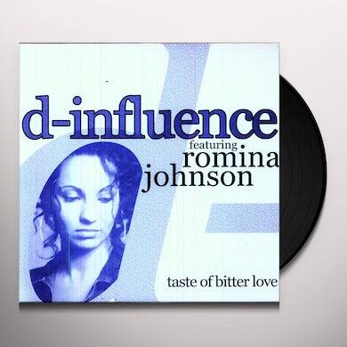D Influence TASTE OF BITTER LOVE Vinyl Record