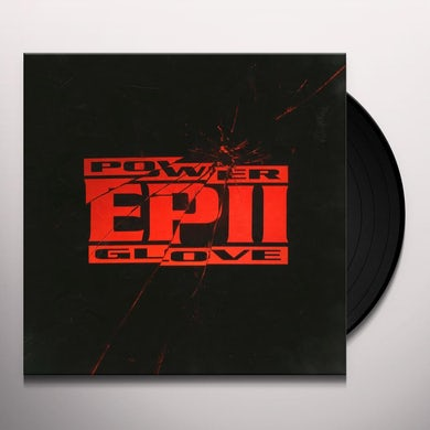 Power Glove EP II Vinyl Record