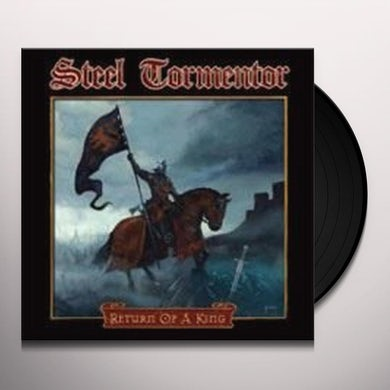 Steel Tormentor RETURN OF A KING LP Vinyl Record