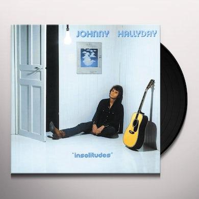 Johnny Hallyday INSOLITUDES Vinyl Record