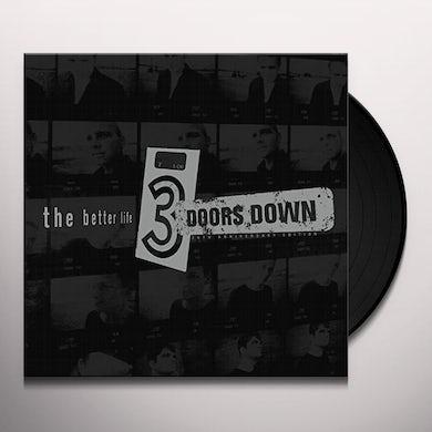 3 Doors Down BETTER LIFE (20TH ANNIVERSARY) Vinyl Record