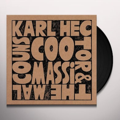 Karl Hector & the Malcouns COOMASI Vinyl Record