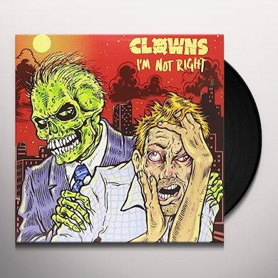 CLOWNS I'M NOT RIGHT Vinyl Record
