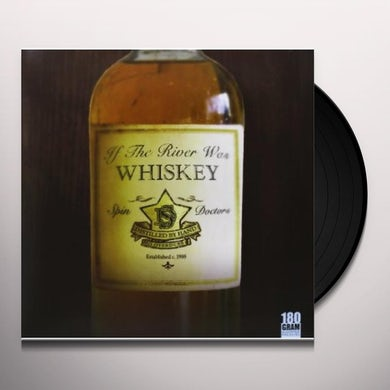 Spin Doctors IF THE RIVER WAS WHISKEY Vinyl Record