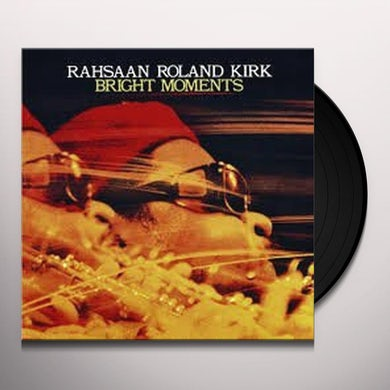 Roland Kirk BRIGHT MOMENTS Vinyl Record