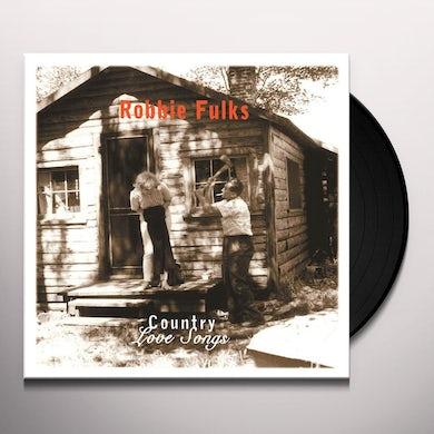 Robbie Fulks COUNTRY LOVE SONGS Vinyl Record