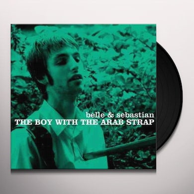 Belle and Sebastian BOY WITH THE ARAB STRAP Vinyl Record