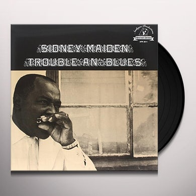 Sidney Maiden TROUBLE AN BLUES Vinyl Record