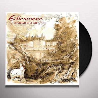Ellesmere LES CHATEAUX DE LA LOIRE Vinyl Record