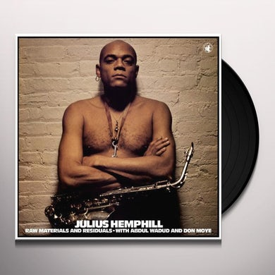 Julius Hemphill RAW MATERIALS & RESIDUALS Vinyl Record