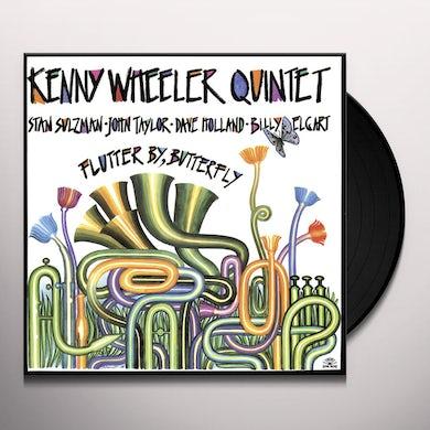 Kenny Wheeler FLUTTER BY BUTTERFLY Vinyl Record
