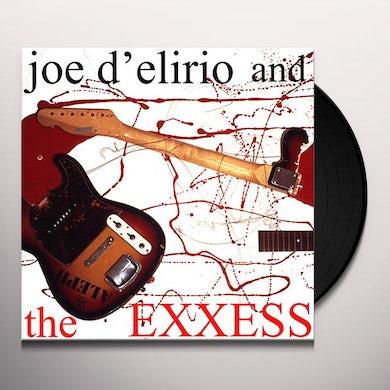 Joe D'Elirio & The Exxess Vinyl Record