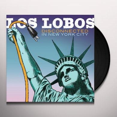 Los Lobos DISCONNECTED IN NEW YORK CITY Vinyl Record
